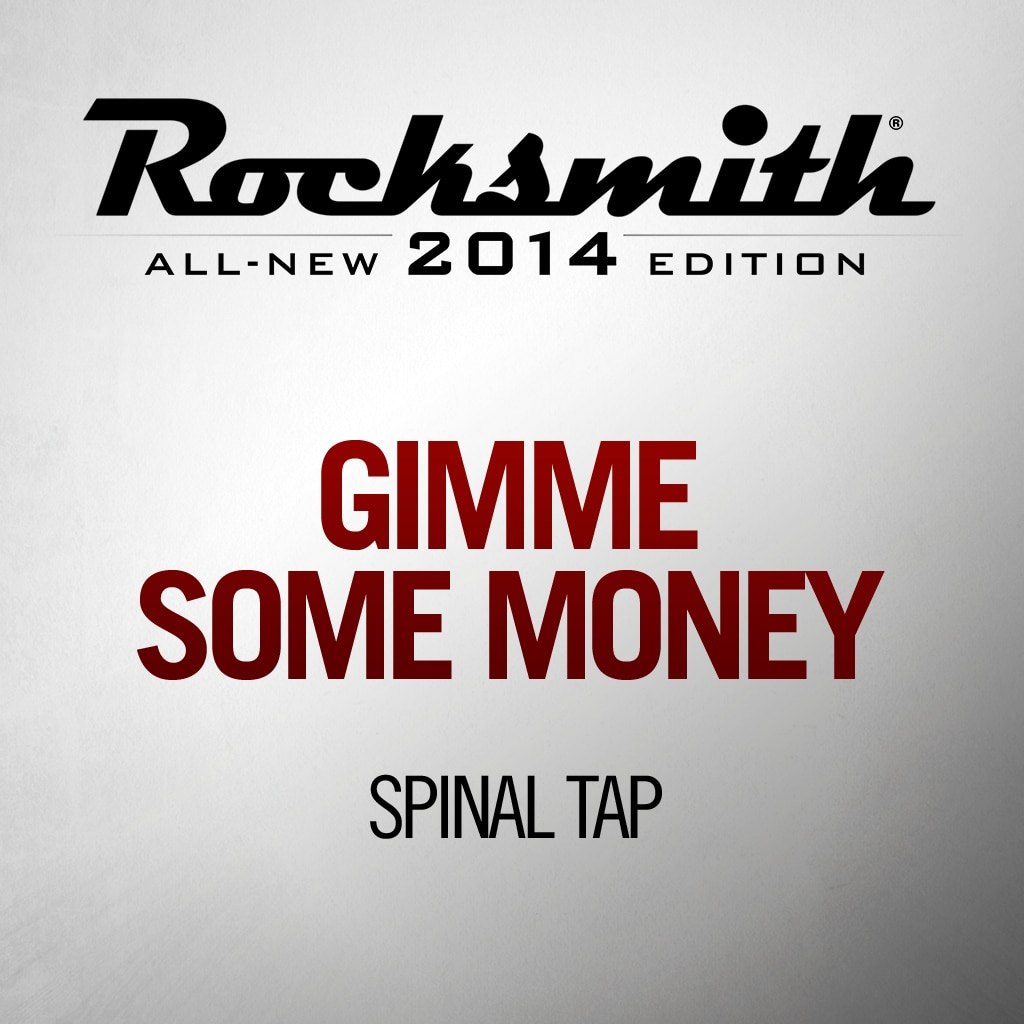 Gimme Some Money - Spinal Tap