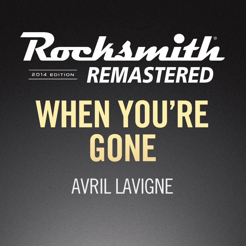 Rocksmith® 2014 – When You're Gone - Avril Lavigne
