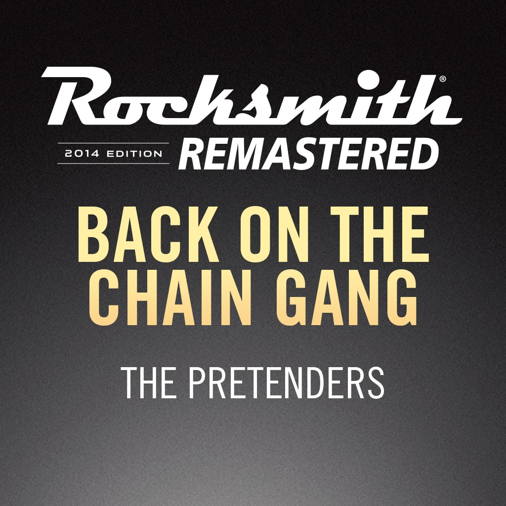 Rocksmith® 2014 – Back on the Chain Gang - The Pretenders