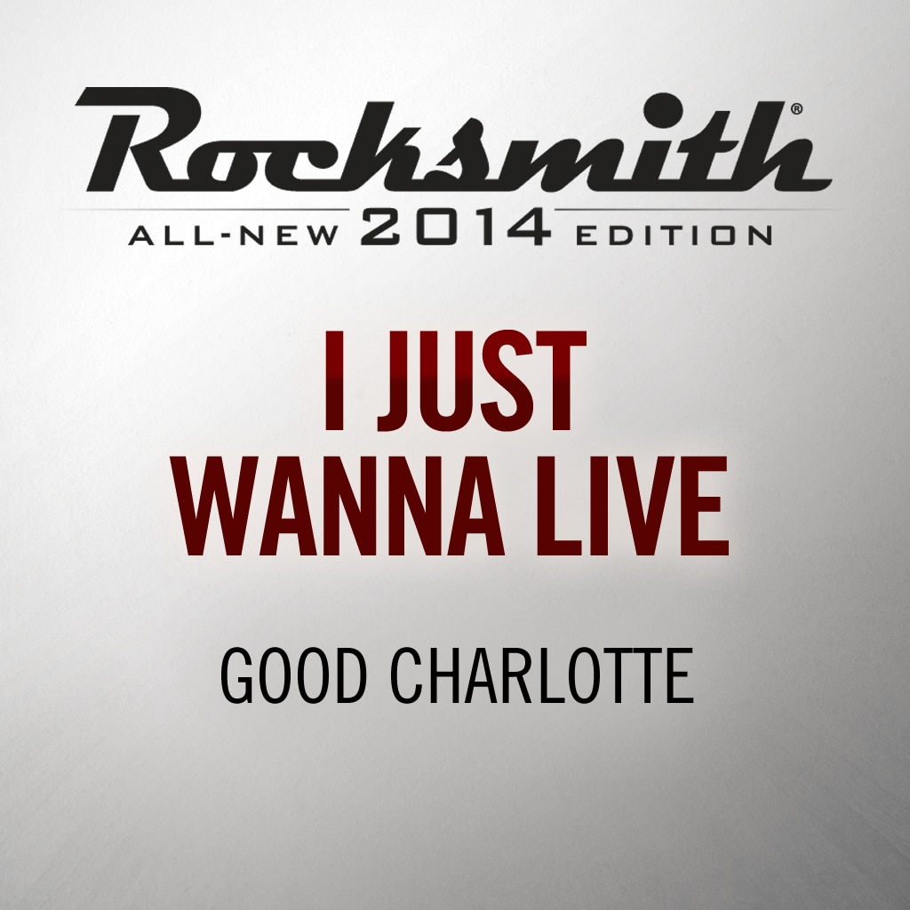 I Just Wanna Live - Good Charlotte