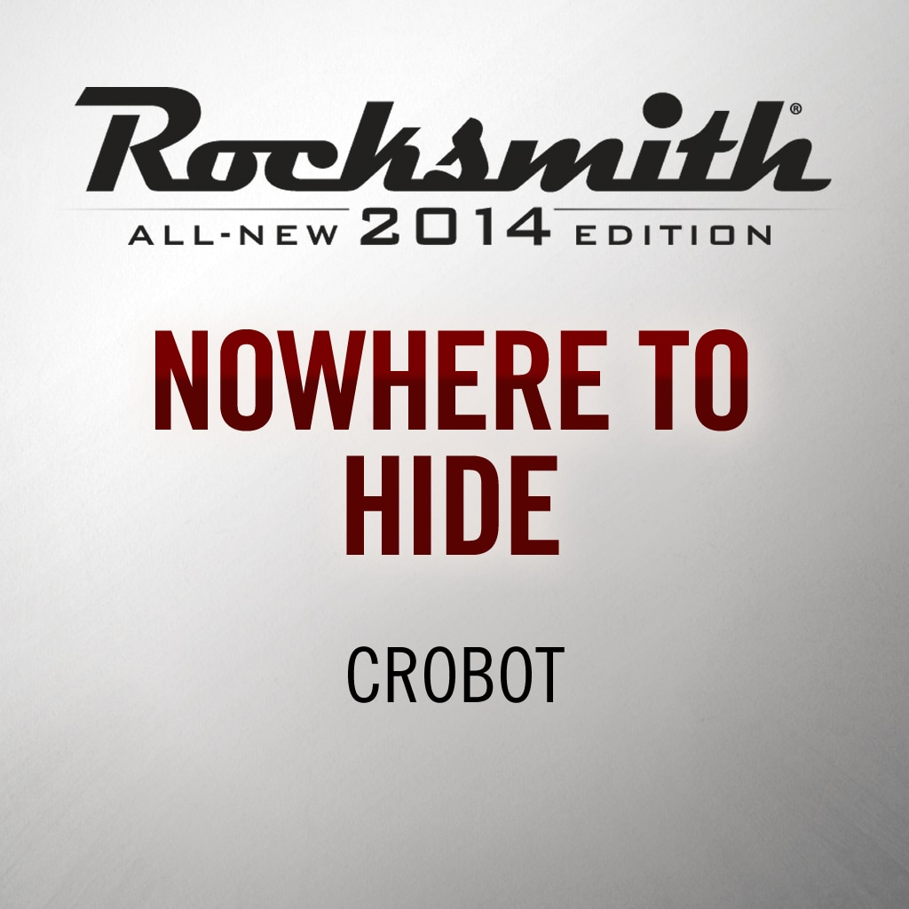Nowhere to Hide - Crobot