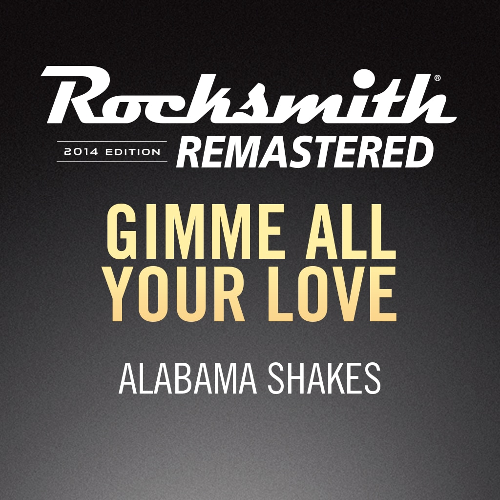 Rocksmith® 2014 – Gimmie All Your Love - Alabama Shakes