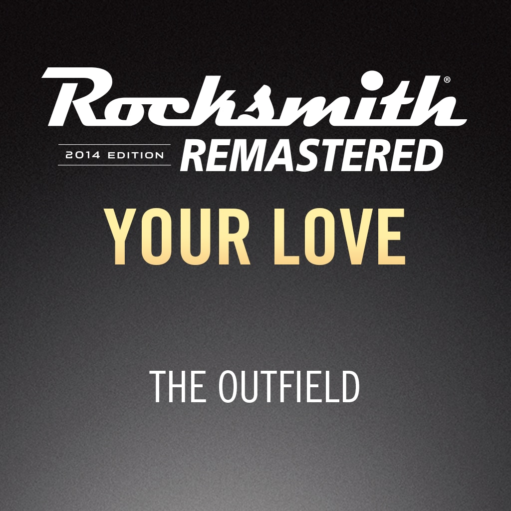 Rocksmith® 2014 – Your Love - The Outfield