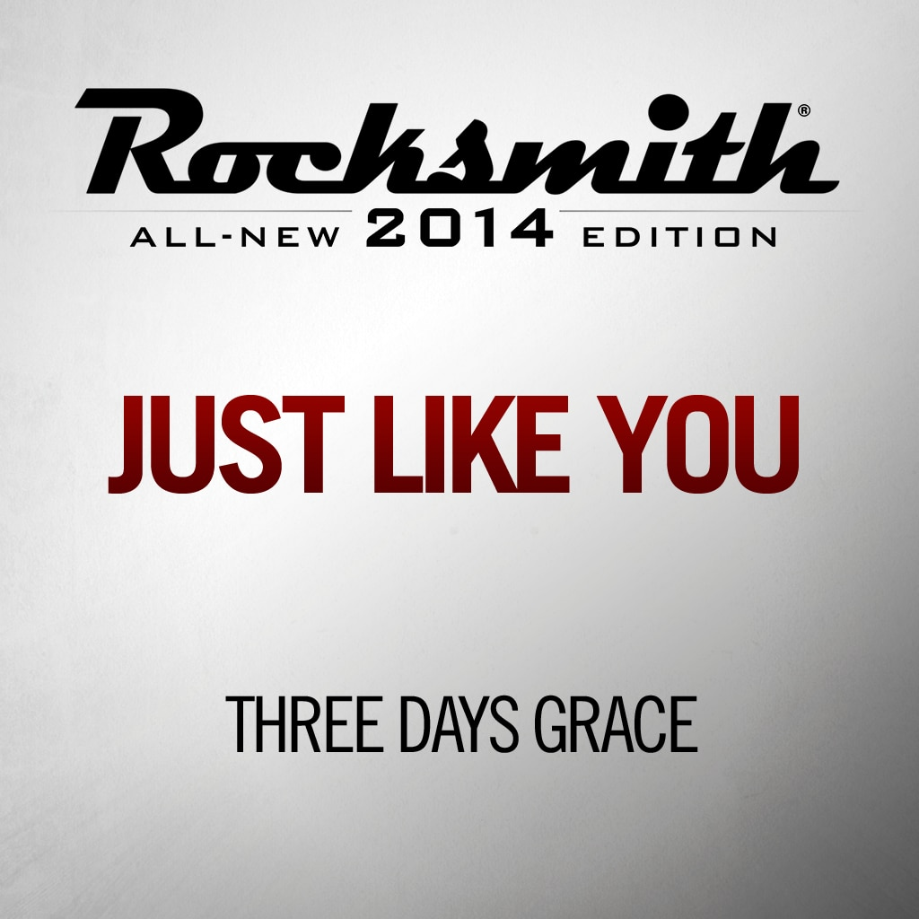 Just Like You - Three Days Grace