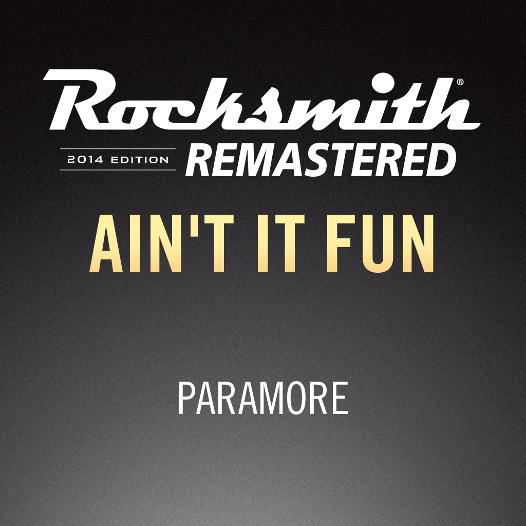 Rocksmith® 2014 – Ain't It Fun - Paramore