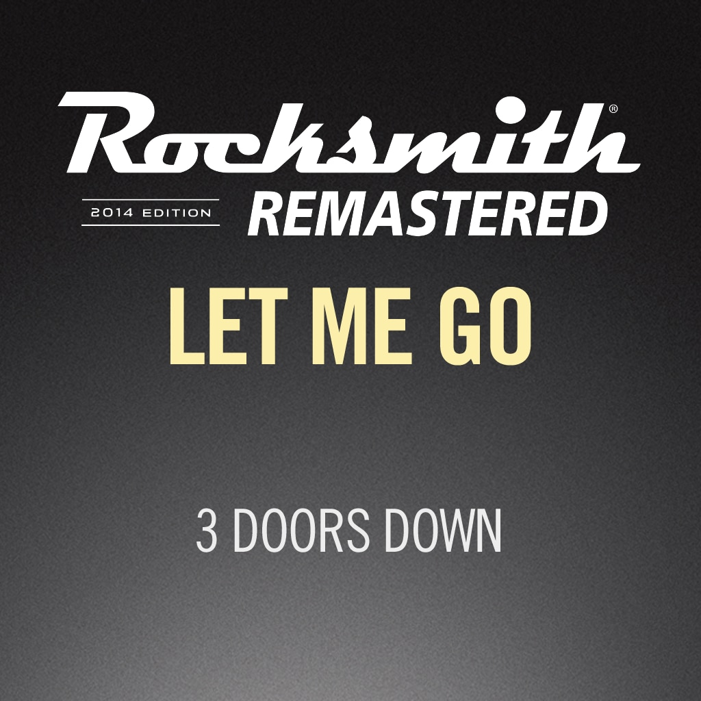 Rocksmith® 2014 – Let Me Go - 3 Doors Down