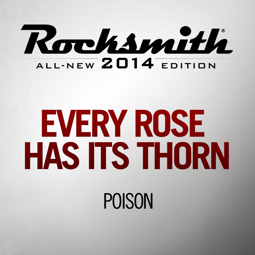 Every Rose Has Its Thorn - Poison