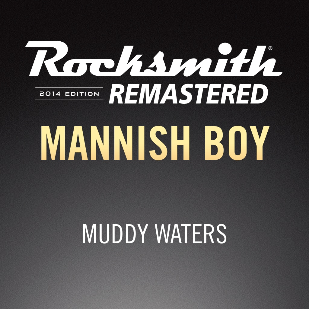 Rocksmith® 2014 – Mannish Boy - Muddy Waters