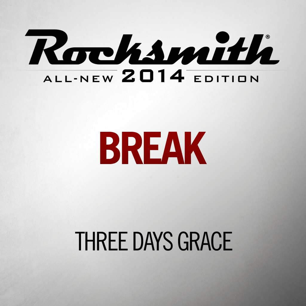 Break - Three Days Grace