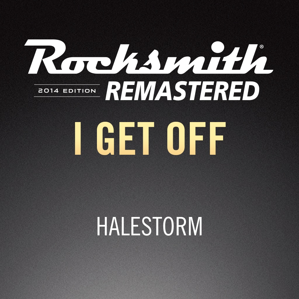 Rocksmith® 2014 – I Get Off - Halestorm