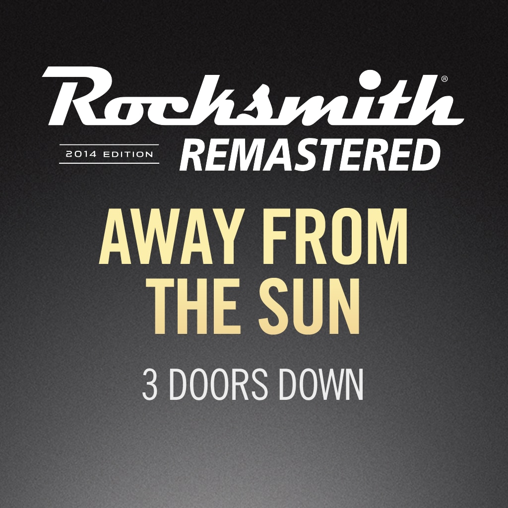 Rocksmith® 2014 – Away from the Sun - 3 Doors Down
