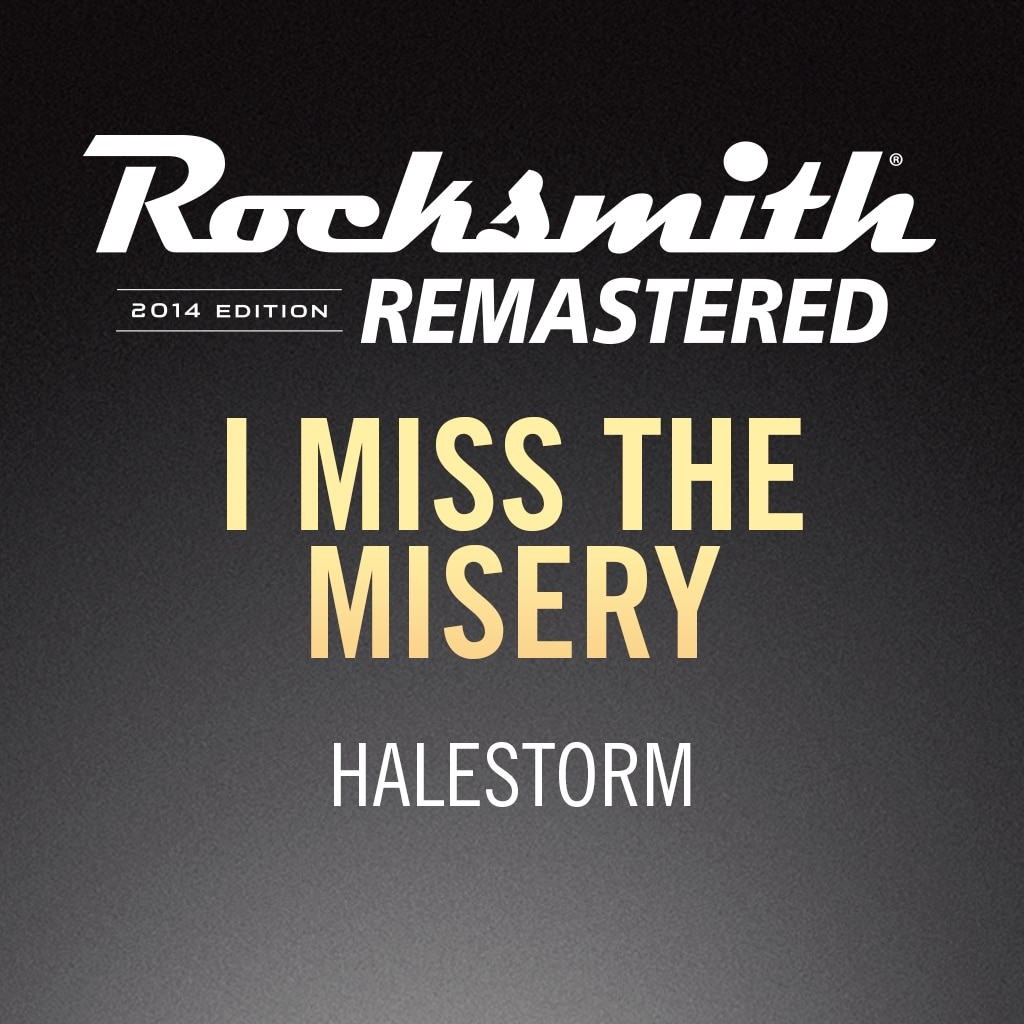 Rocksmith® 2014 – I Miss the Misery - Halestorm