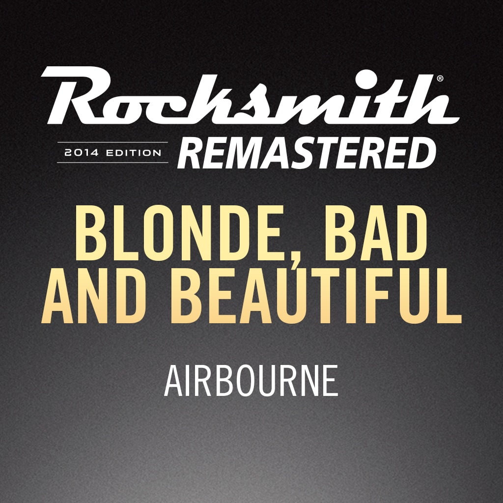 Rocksmith® 2014 – Blonde, Bad and Beautiful - Airbourne