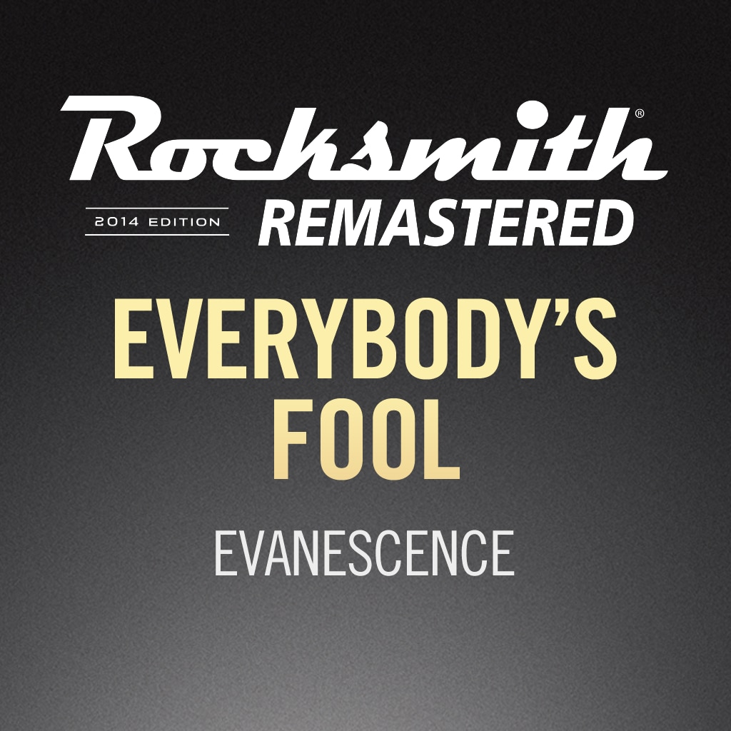 Rocksmith® 2014 – Everybody's Fool - Evanescence