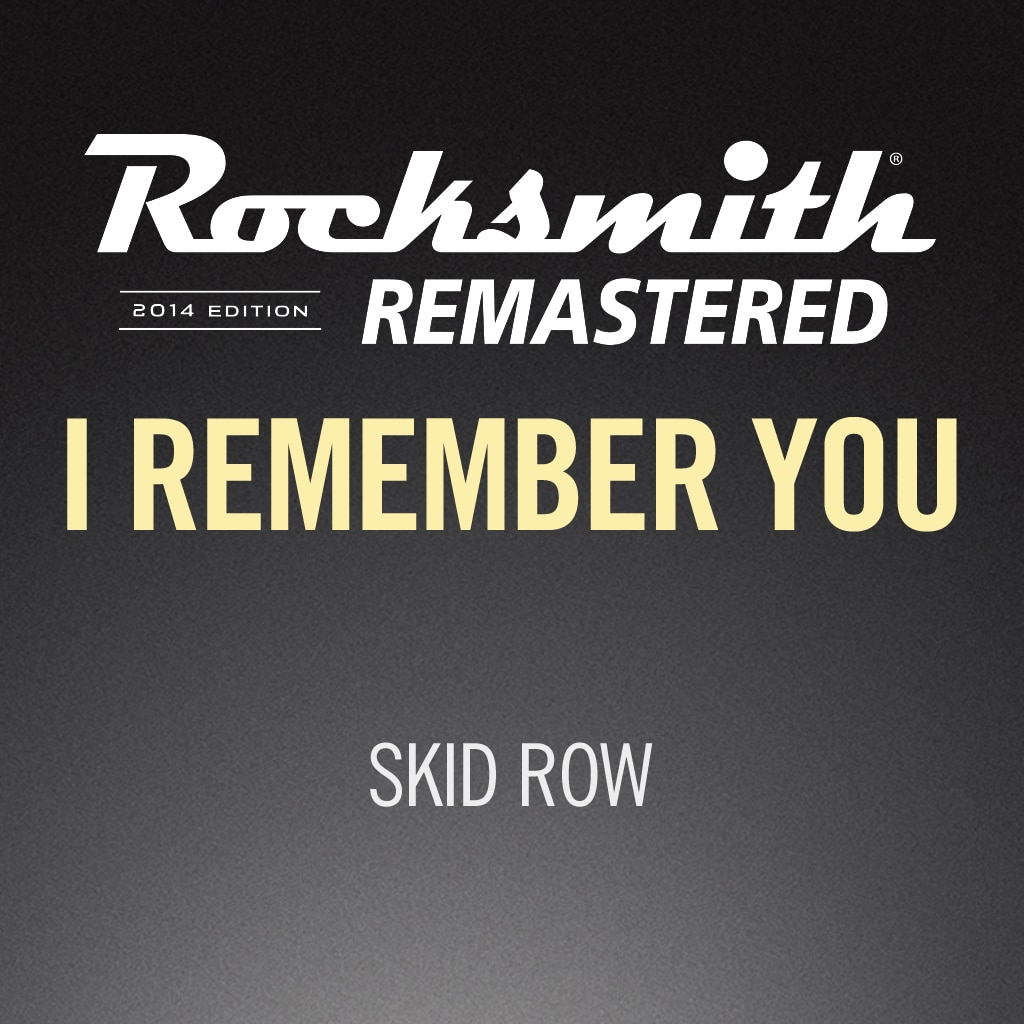 Rocksmith® 2014 – I Remember You  - Skid Row