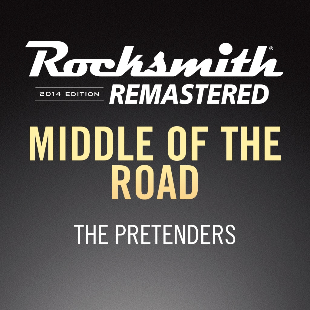 Rocksmith® 2014 – Middle of the Road - The Pretenders