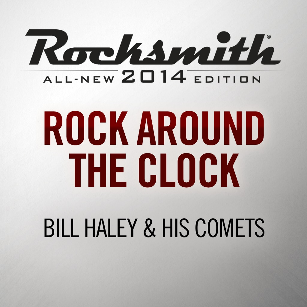 Rock Around the Clock -Bill Haley & His Comets