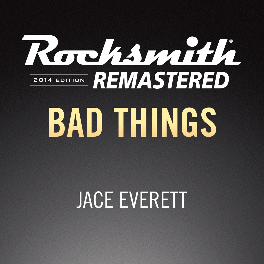 Rocksmith® 2014 – Bad Things  - Jace Everett