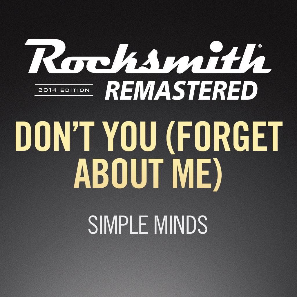 Rocksmith® 2014 – Don't You (Forget About me) - Simple Minds