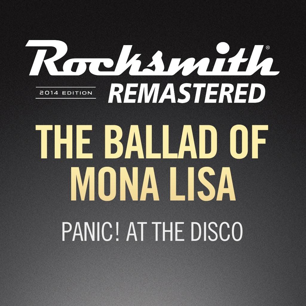 Ballad of Mona Lisa - Panic! At The Disco