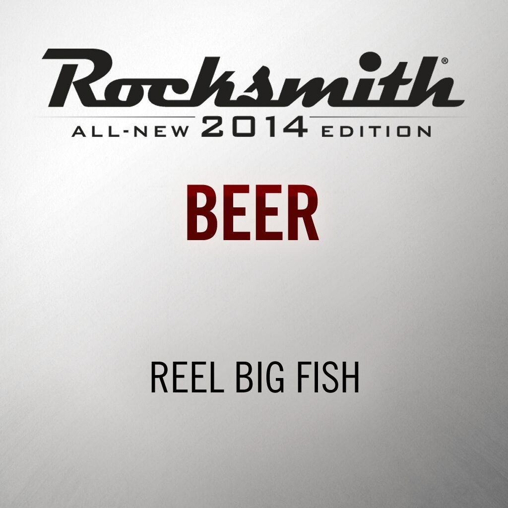 Rocksmith® 2014 – Beer - Reel Big Fish
