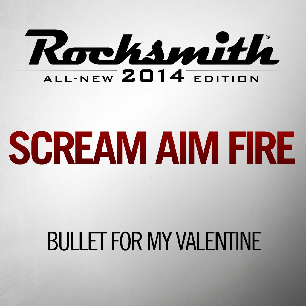 Scream Aim Fire - Bullet For My Valentine