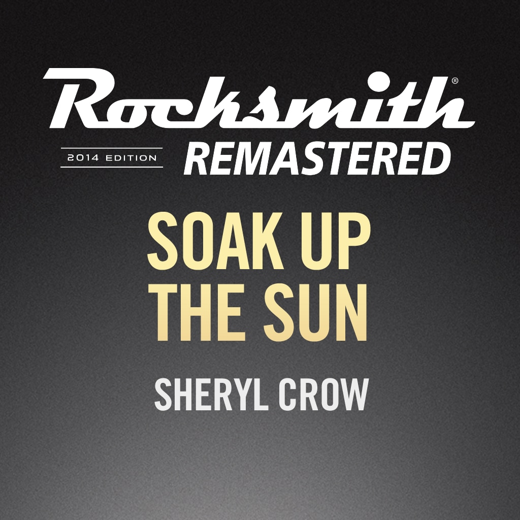 Rocksmith® 2014 – Soak Up the Sun - Sheryl Crow