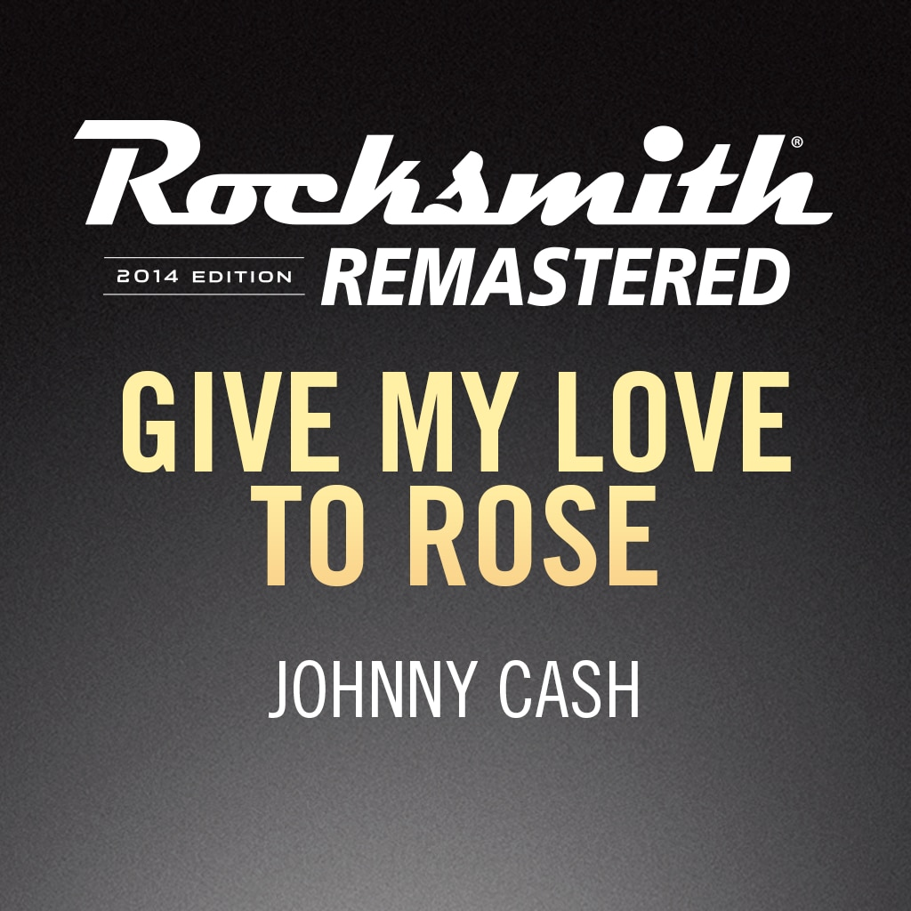 Rocksmith® 2014 – Give My Love to Rose - Johnny Cash Song