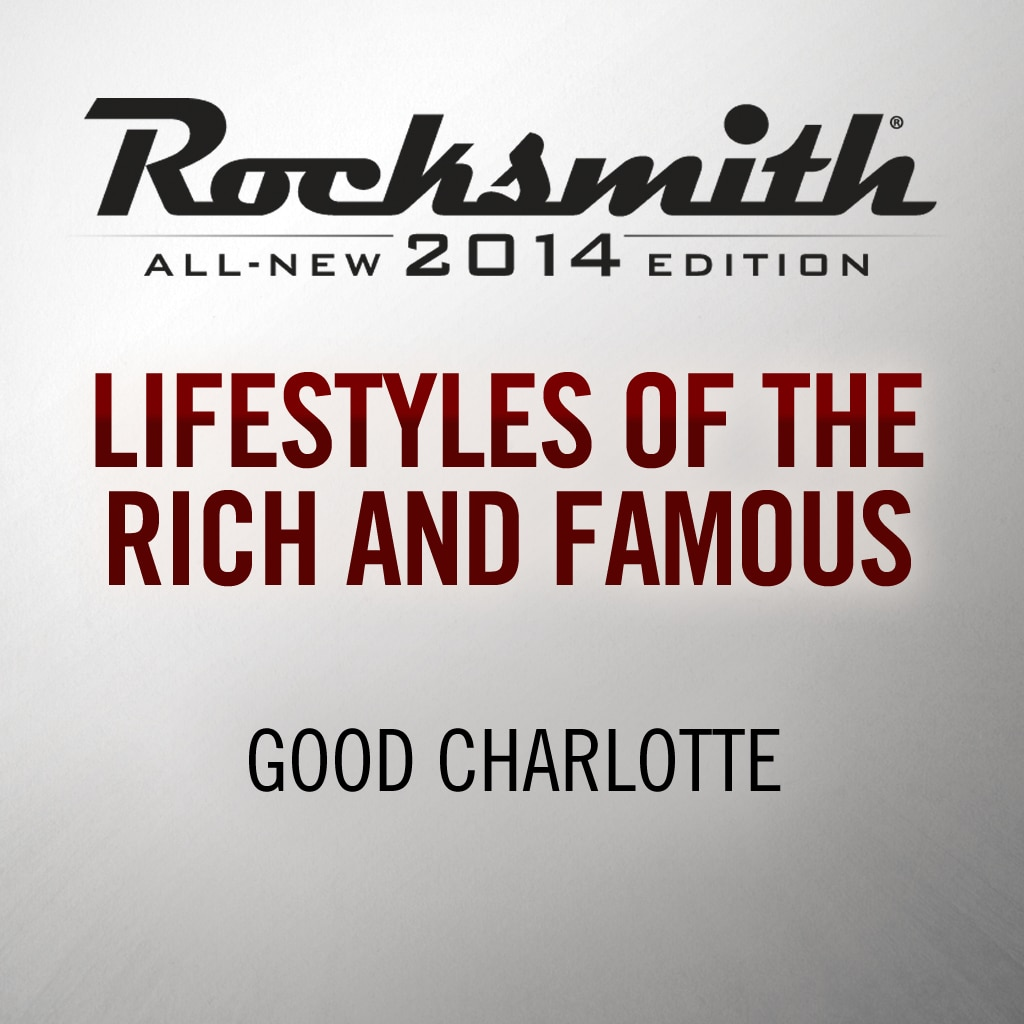 Lifestyles of the Rich and Famous - Good Charlotte