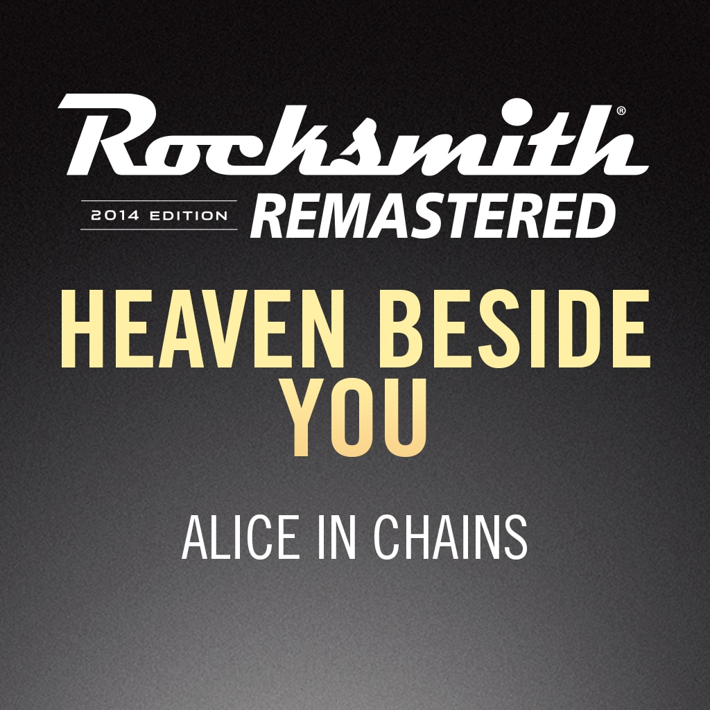Rocksmith® 2014 – Heaven Beside You - Alice in Chains