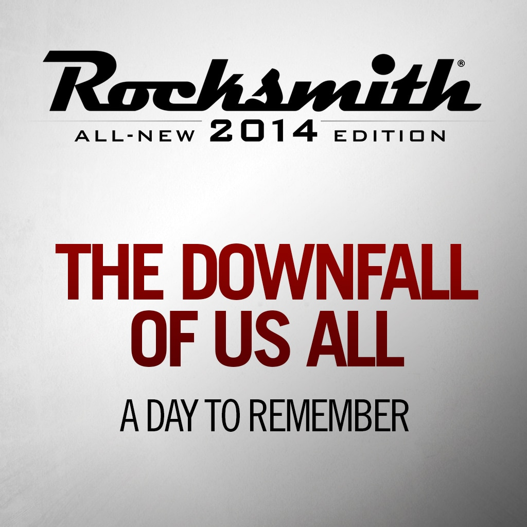 'The Downfall of Us All' by A DAY TO REMEMBER