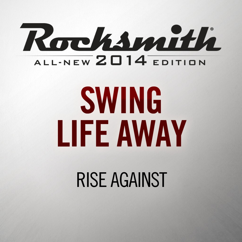 'Swing Life Away' by RISE AGAINST