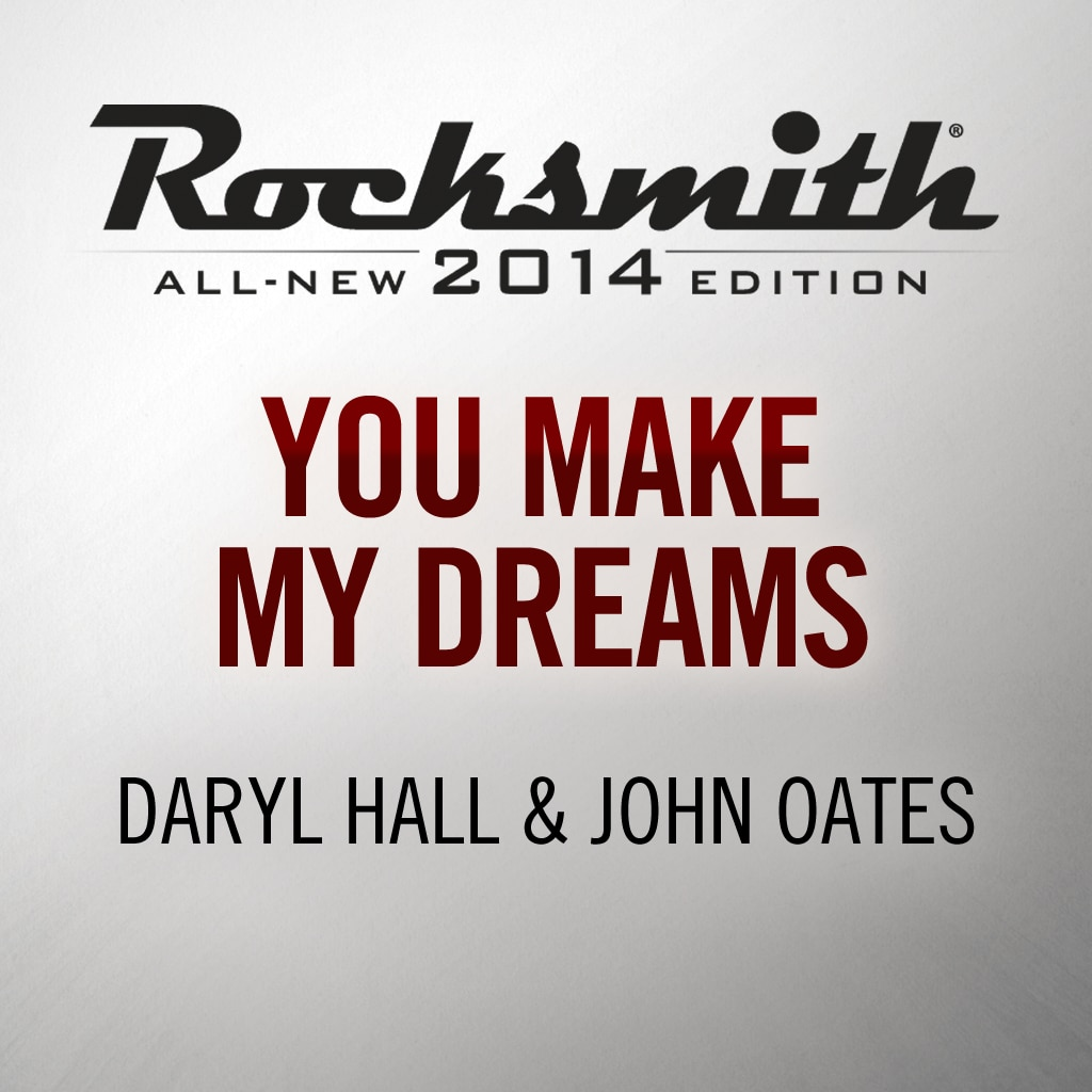 You Make My Dreams - Daryl Hall and John Oates
