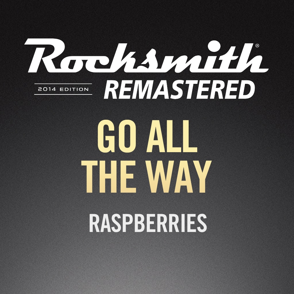 Rocksmith® 2014 – Go All the Way – Raspberries