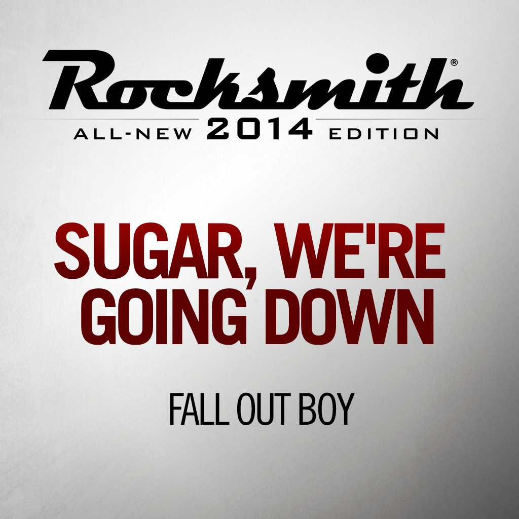 Rocksmith™ Fall Out Boy - Sugar, We're Going Down