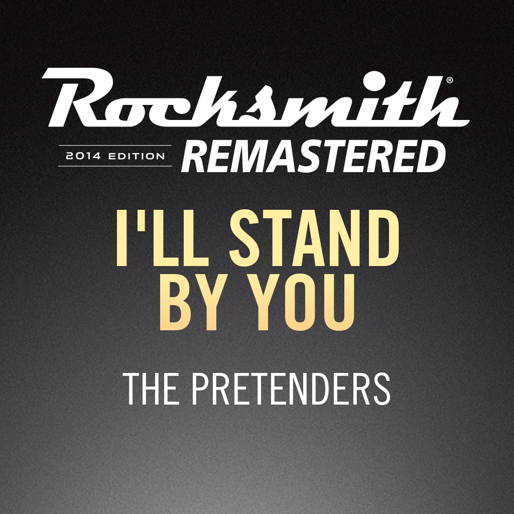 Rocksmith® 2014 – I'll Stand by You - The Pretenders