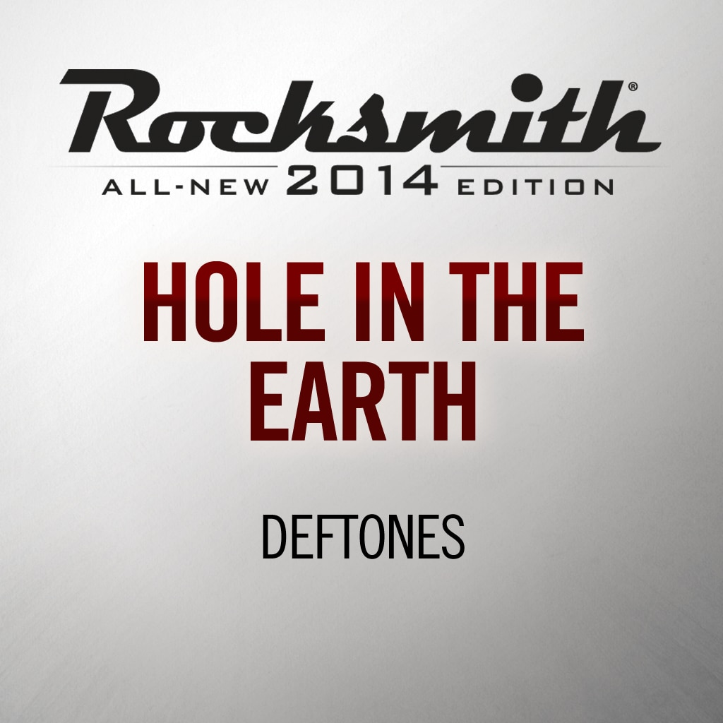 Hole in the Earth  - Deftones