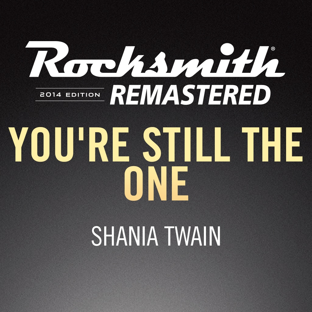 Rocksmith® 2014 – You're Still the One - Shania Twain