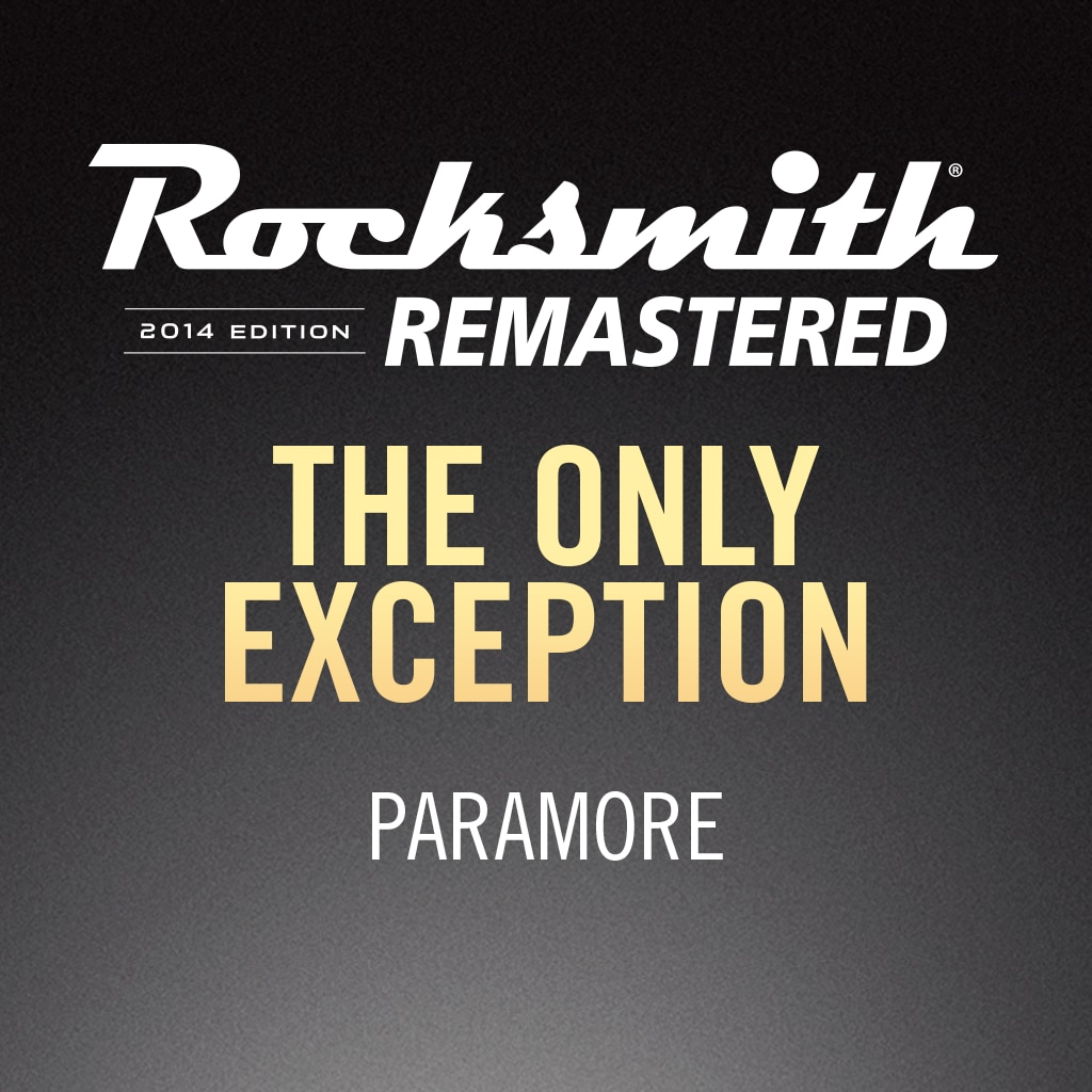 Rocksmith® 2014 – The Only Exception - Paramore