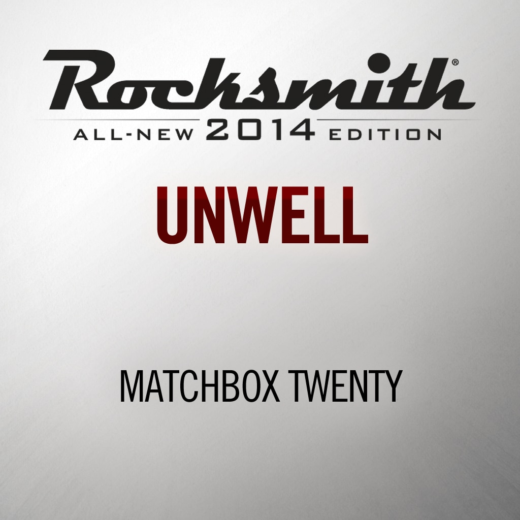 'Unwell' by MATCHBOX 20