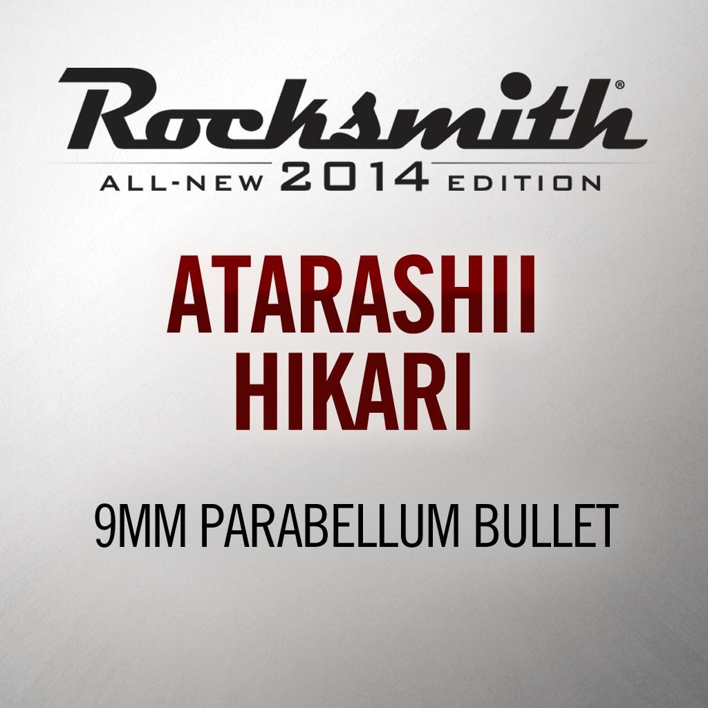 'Atarashii Hikari' by 9mm Parabellum Bullet