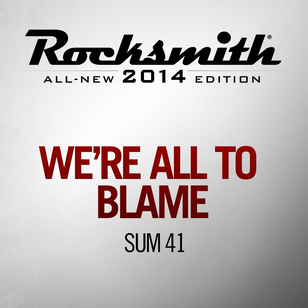 'We're All to Blame' by SUM 41