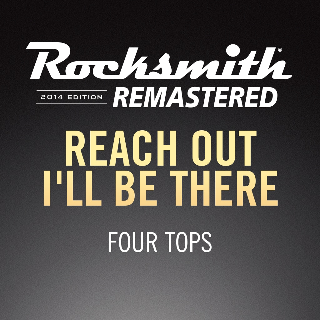 Rocksmith® 2014 – Reach Out I'll Be There - Four Tops