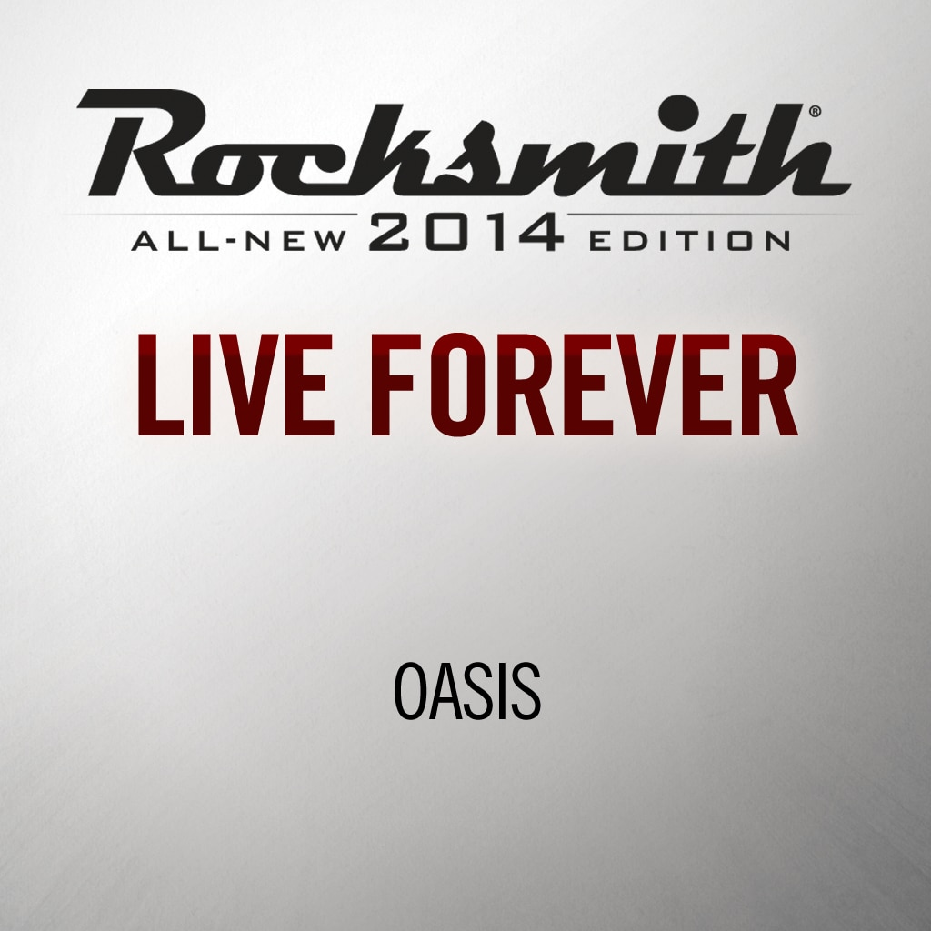 'Live Forever' by Oasis
