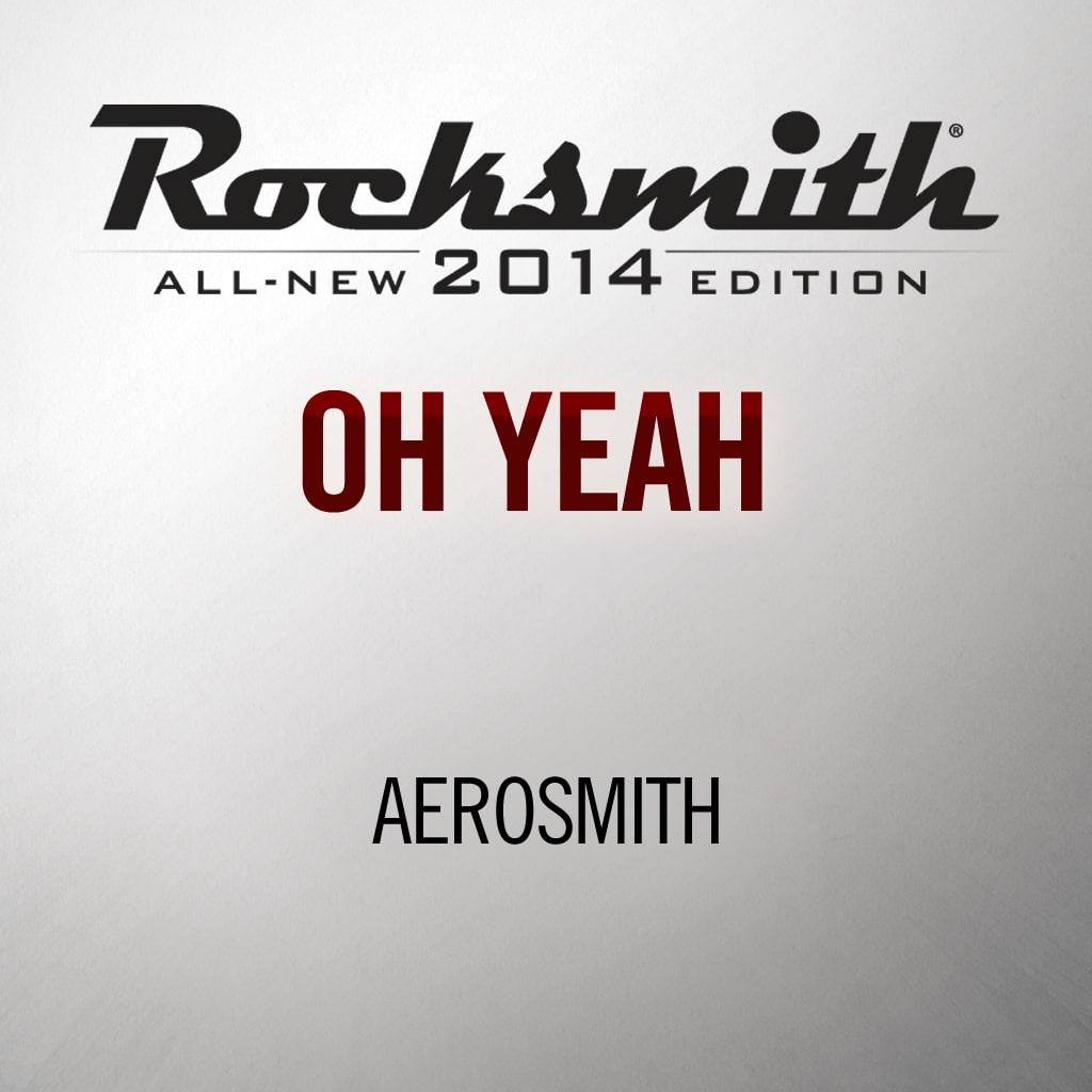 'Oh Yeah' by Aerosmith