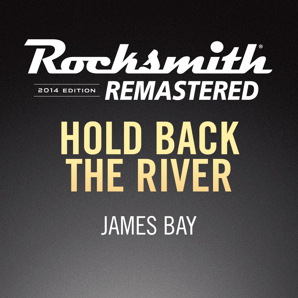 Rocksmith® 2014 – Hold Back the River - James Bay