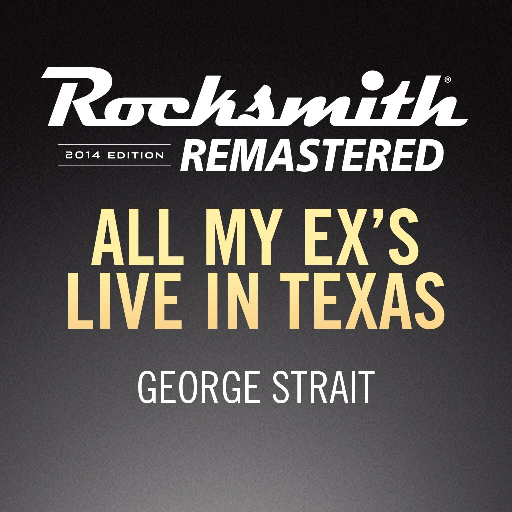 Rocksmith® 2014 – All My Ex's Live in Texas - George Strait