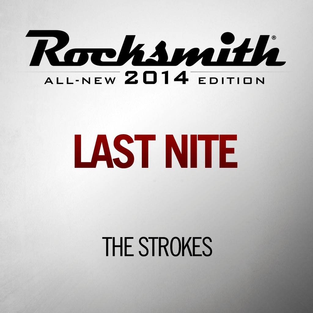 Rocksmith™ The Strokes - Last Nite