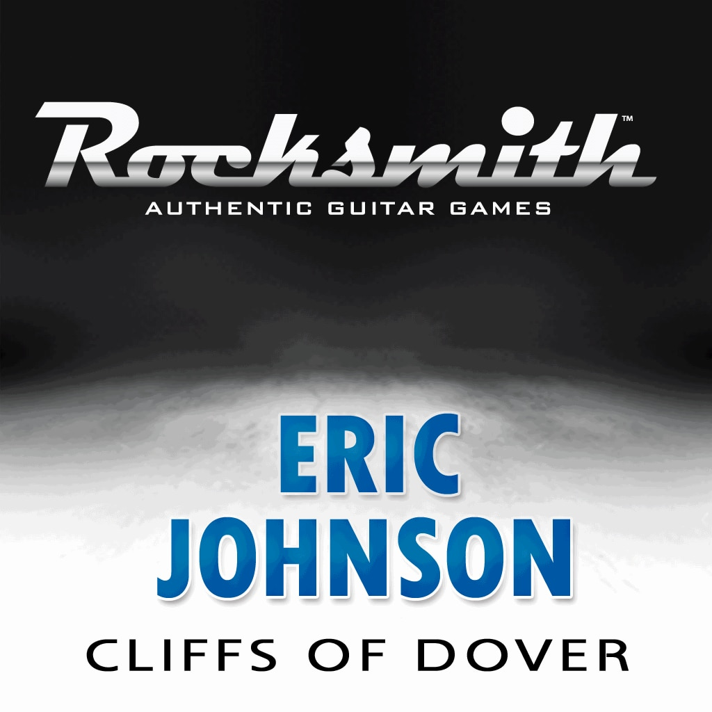 Rocksmith™ Eric Johnson - Cliffs of Dover