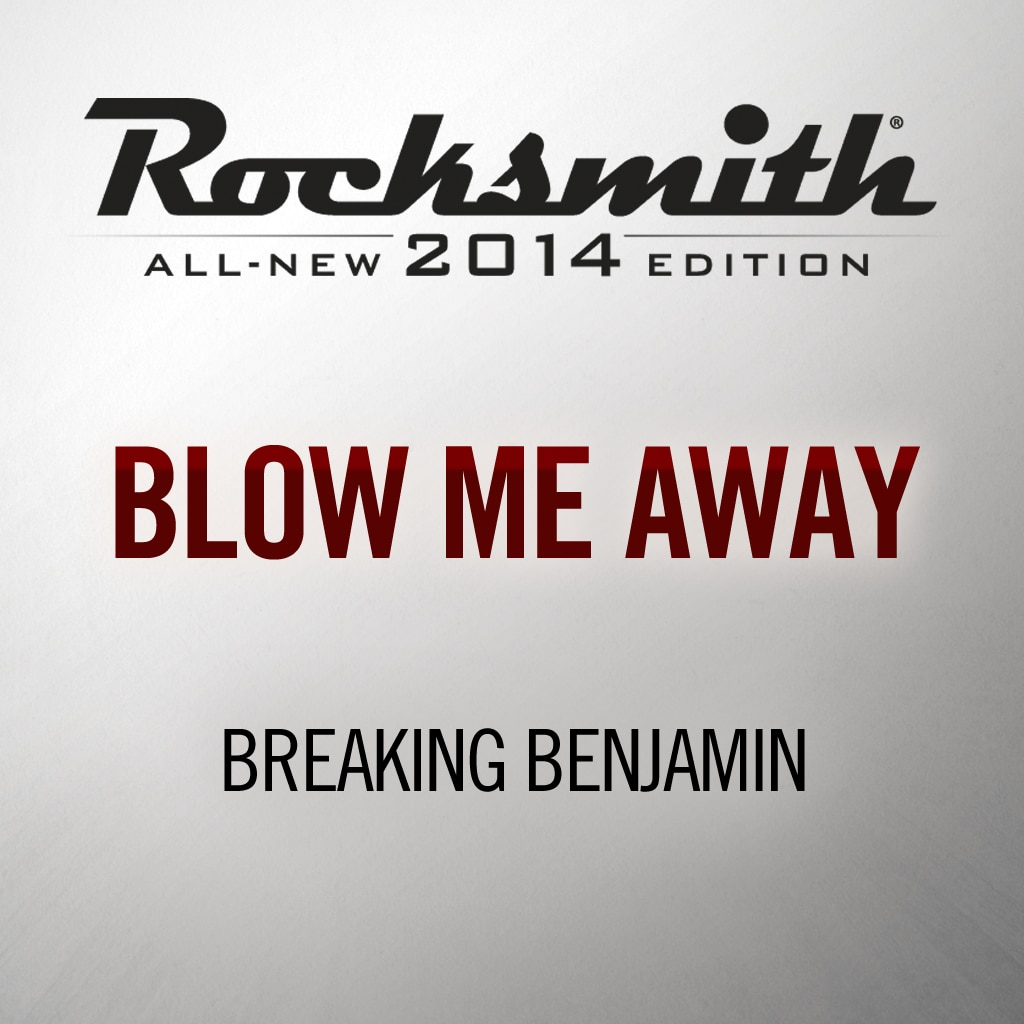 Blow Me Away - Breaking Benjamin